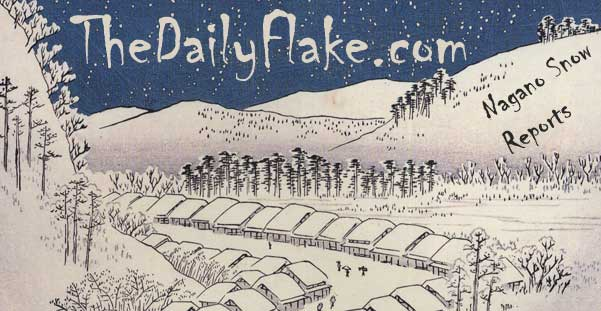 The Daily Flake, Nagano Snow Reports